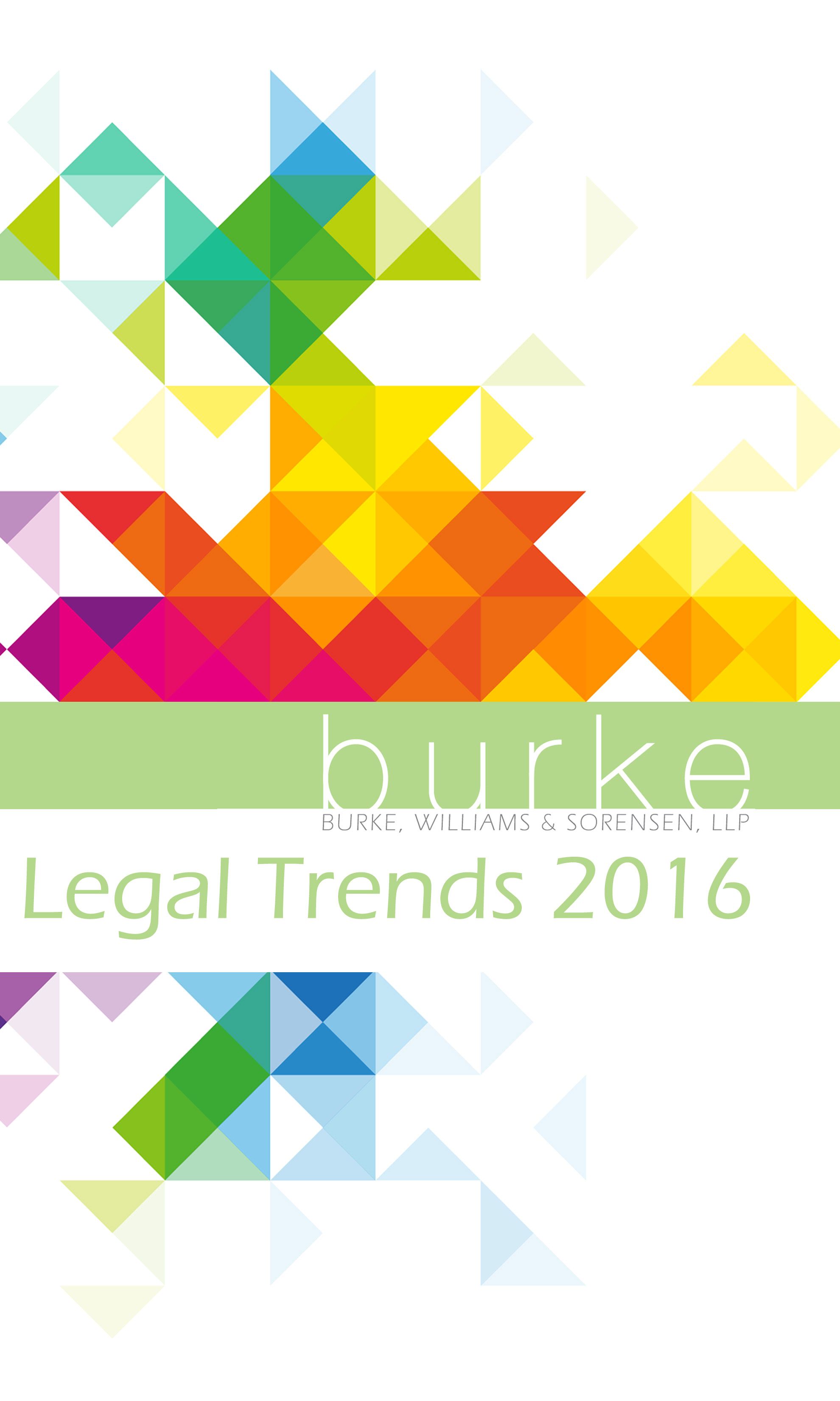 2016 Legal Trends | Burke, Williams & Sorensen, LLP